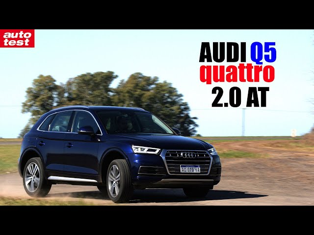 Prueba - Audi Q5 quattro 2.0 AT - AutoTest Argentina