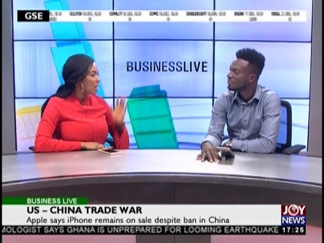US – China Trade War - Business Live on JoyNews (12-12-18)