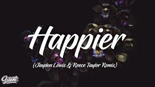 Marshmello feat. Bastille - Happier (Jaydon Lewis & Reece Taylor Remix)