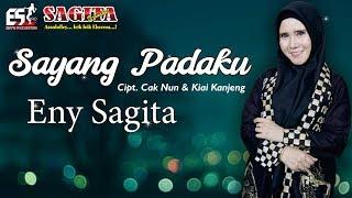 Download lagu SAYANG PADAKU - ENY SAGITA [OFFICIAL]