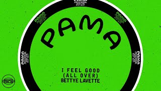 Bettye LaVette - I Feel Good (All Over) (Official Audio) | Pama Records