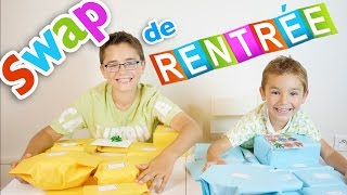 SWAP de RENTRÉE des CLASSES, entre Frères - Partie 1/2