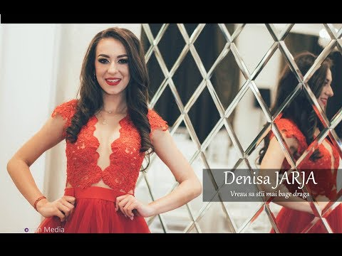 Denisa Jarja - Vreau sa stii mai bage draga