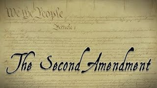 The Second Amendment: The Meaning, Original Intent, and Current Need