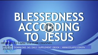 Ed Lapiz - BLESSEDNESS ACCORDING TO JESUS/Latest Sermon Review New Video (Official Channel 2021)