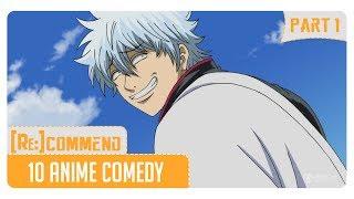 [Rekomendasi] 10 Anime Comedy Terbaik #Part 1