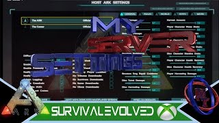 "Ark Survival Evolved Xbox One ""My server settings"""