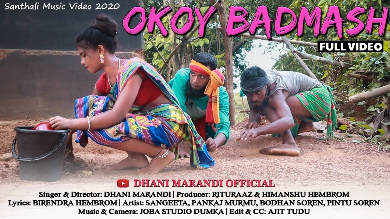 OKOY BADMASH// DHANI MARANDI & BIRENDRA // NEW SANTHALI FULL VIDEO