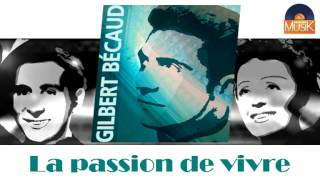 Gilbert Bécaud - La passion de vivre (HD) Officiel Seniors Musik