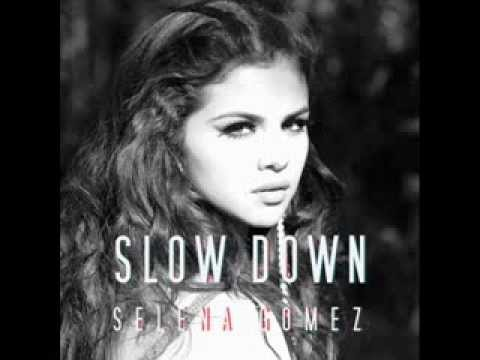 Selena Gomez - Slow Down . {+Descarga}