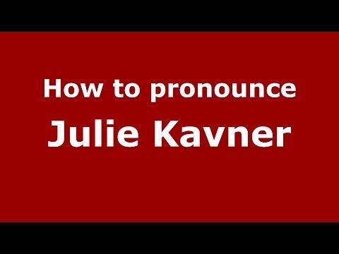 How to pronounce Julie Kavner (American English/US)  - PronounceNames.com