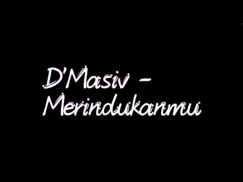 D'Masiv - Merindukanmu (lyrics)
