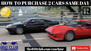 How To Finance/Buy 2 Cars In The Same Day At The Dealership - Budget 2019,MyFICO, Credit Karma