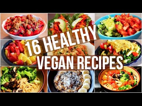 My 16 Favourite Healthy Vegan Recipes