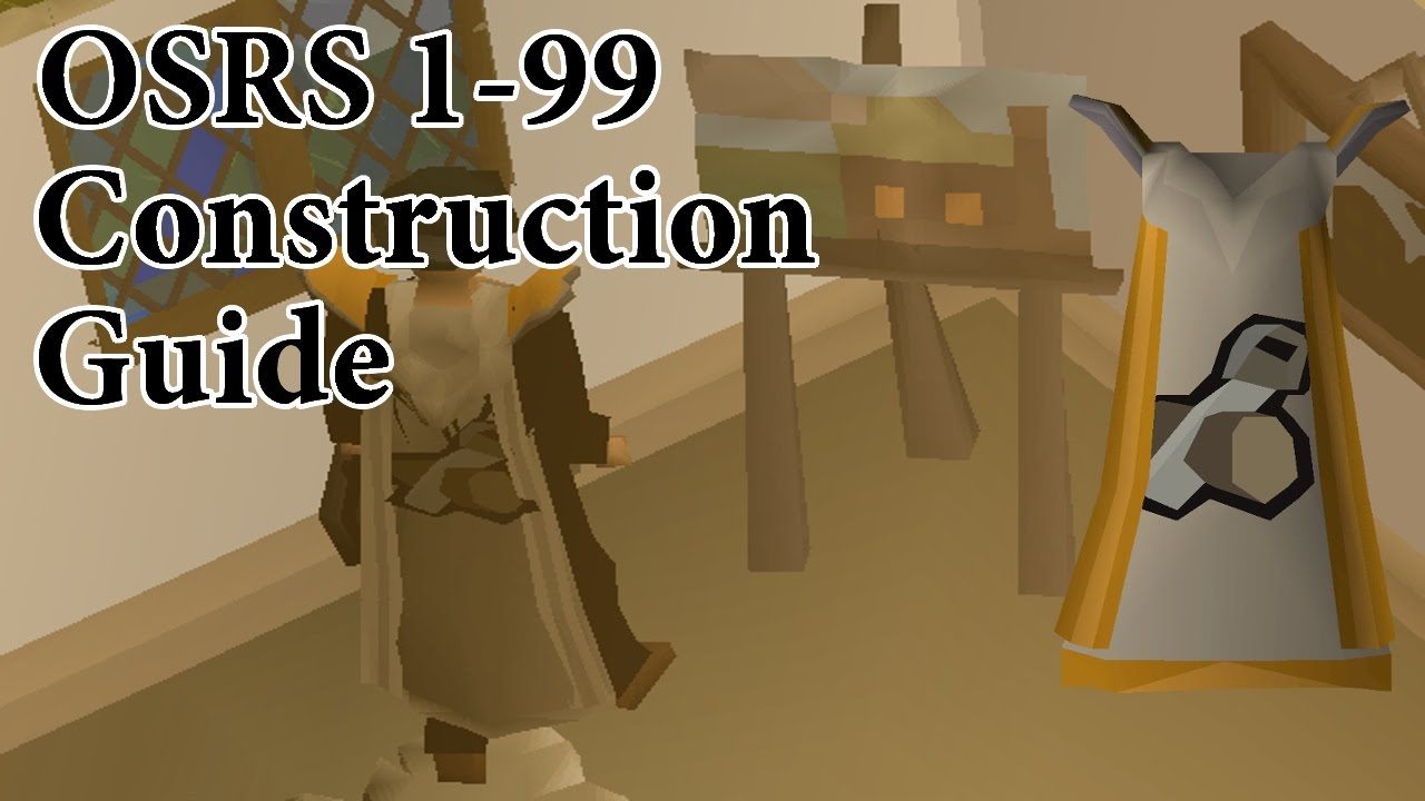 1-99 construction guide runescape 2007 fast youtube.
