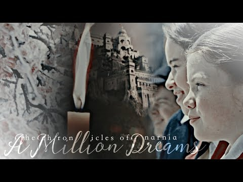 Narnia || A Million Dreams