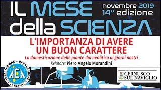 Mese della Scienza – L'importanza di avere un buon carattere / 14 novembre 2019 [LIVE]