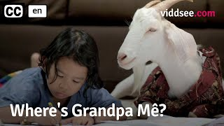 Where's Grandpa Mê? - Grandpa Became A Goat, They Lied Out Of Love // Viddsee.com