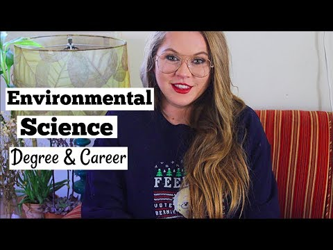 My Career & Education - should you get an environmental science degree?