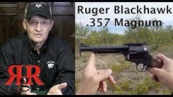 Ruger Blackhawk .357 Magnum Review