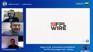 DGW35 and Beyond- The FPL Wire - Ep 32 - Fantasy Premier League (FPL) TIPS 2020/21