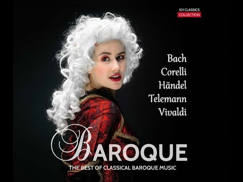 Best Of Classical Music - Baroque Era: Top Hits With Bach Händel, Corelli, Vivaldi (Excerpts)