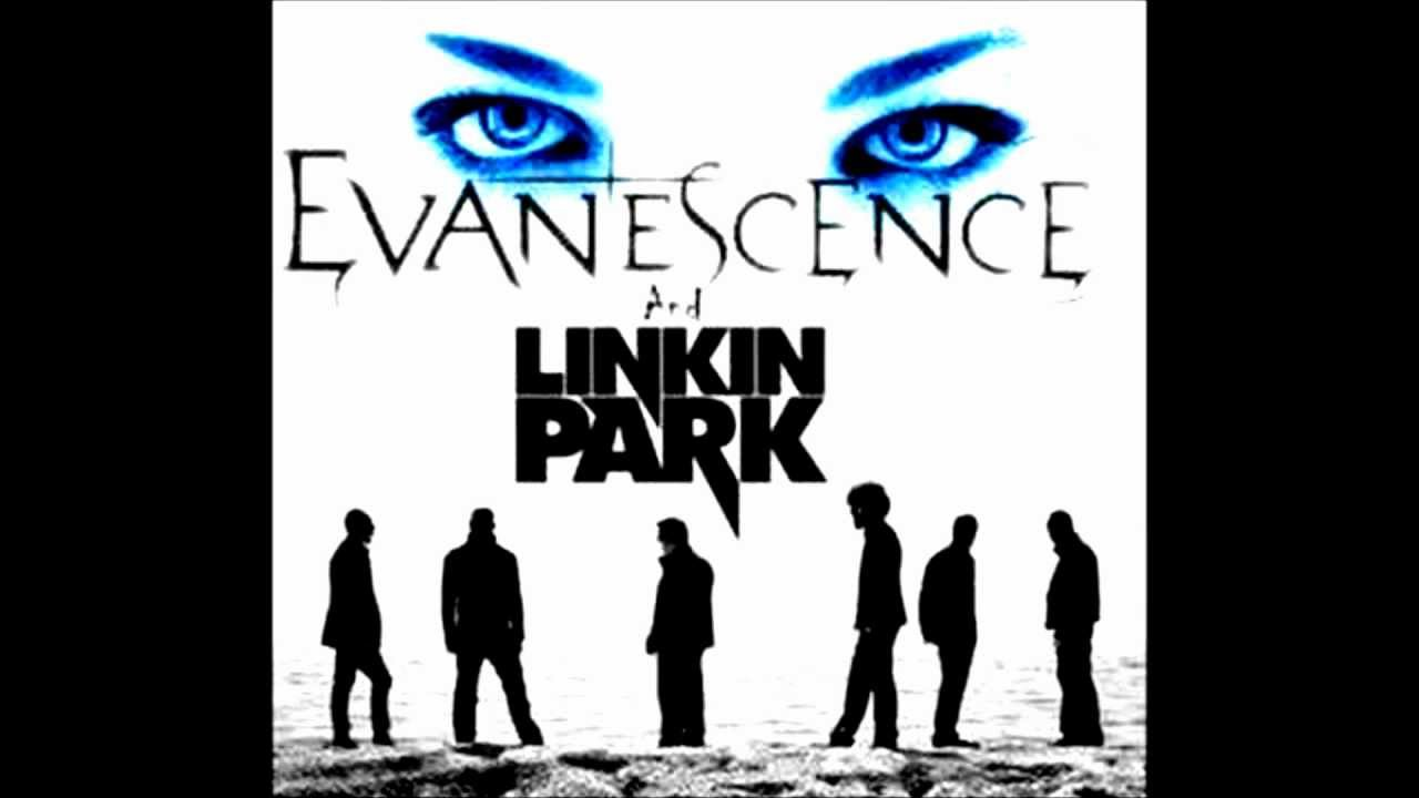 Final, sorry, evanescence and linkin park