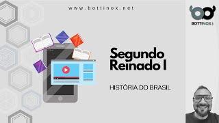 HISTÓRIA DO BRASIL - Segundo Reinado  Economia - PARTE 1