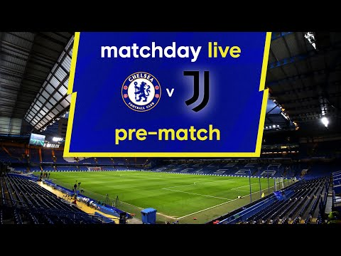 Matchday live: Chelsea - Juventus |  Before the game |  Champions League matchday