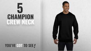 Top 10 Champion Crew Neck [2018]: Champion Eco® 9 oz. Crewneck Sweatshirt