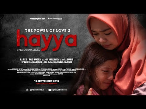 hayya-the-movie-|-the-power-of-love-2-|-official-trailer-|-di-bioskop-19-sept-2019-[hd]
