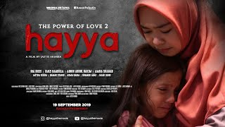 HAYYA THE MOVIE | The Power of Love 2 | Official Trailer | Coming Soon [HD]