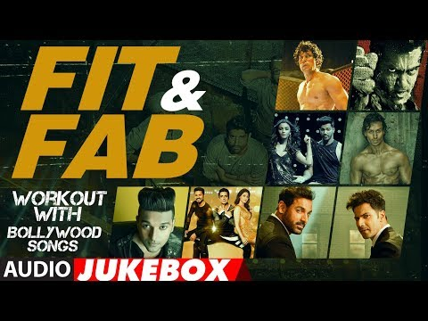Fit & Fab  Workout With Bollywood Songs  Audio Jukebox  Gym Songs 2017  Workout Hindi Songs