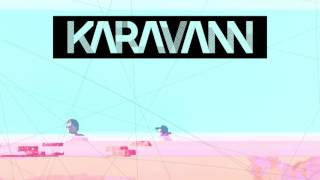 KARAVANN - Gimme Love (Lyric Video)