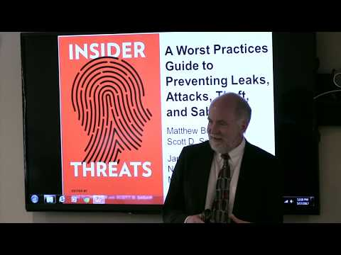 Insider Threats: A Worst Practices Guide to Preventing Leaks, Attacks, Theft, and Sabotage