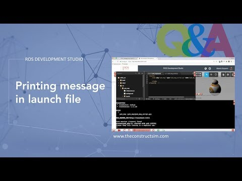 [ROS Q&A] 062 - Printing message in launch file