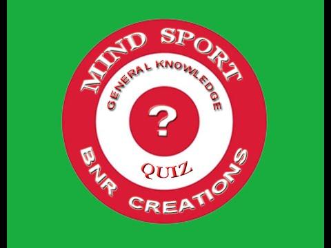 MIND SPORT (GENERAL KNOWLEDGE QUIZ) -  MATCH 1