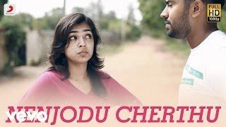 Yuvvh - Nenjodu Cherthu Video | Nivin Pauly, Nazriya Nazim