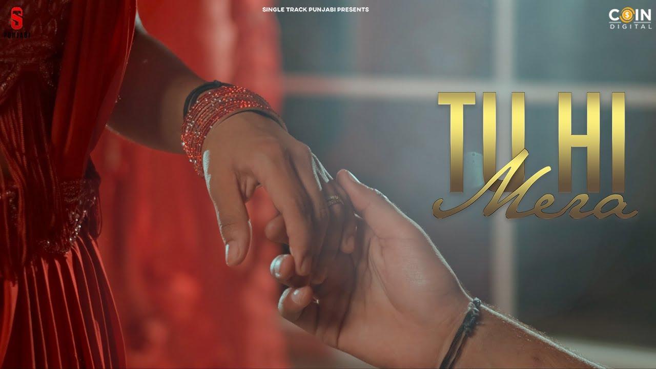 New Punjabi Songs 2021   Tu Hi Mera (Official Video) Kanika Deora    Latest Punjabi Songs 2021