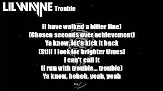 Lil Wayne - Trouble Lyrics