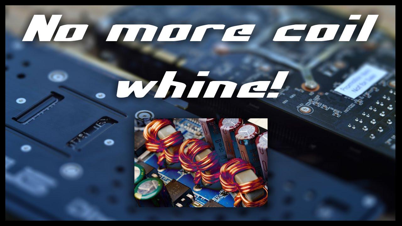 Fix GPU CPU Coil Whine