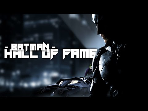 HALL OF FAME - Motivational Song [Batman Cinematic Tribute]
