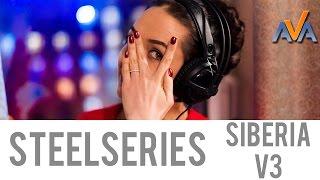 наушники SteelSeries Siberia V3 обзор от AVA.ua