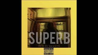 BUB ROCK - SUPERB PROD BY SMOOVTH