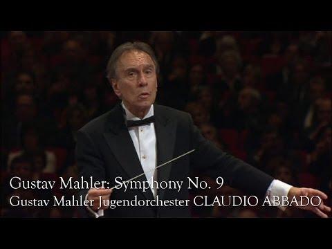 Gustav Mahler: Symphony No. 9 (Gustav Mahler Jugendorchester, Claudio Abbado)