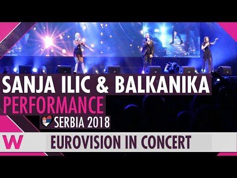 "Sanja Ilić & Balkanika ""Nova Deca"" (Serbia 2018) LIVE @ Eurovision in Concert 2018"