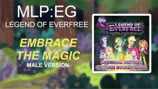 MLP:EG - Legend Of Everfree - Embrace The Magic Male - Male Voice Version [FULL HD]