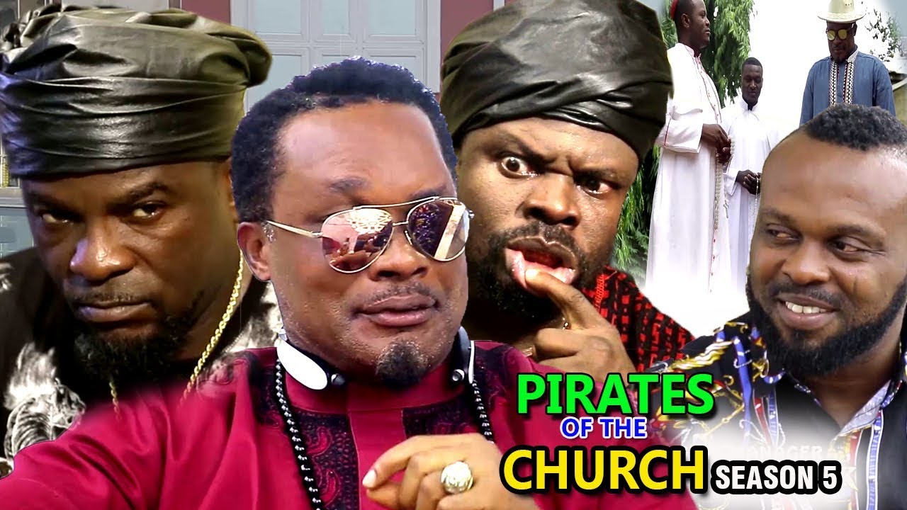 Download Pirates Of The Church Season 5 - 2018 Latest Nigerian Nollywood Movie full HD