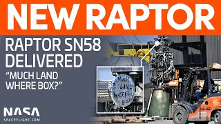 SpaceX Boca Chica - Raptor SN58 Delivered - SN10 Wreckage Scrapped