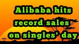 Alibaba hits record sales on Singles' Day|Business|Technology|News